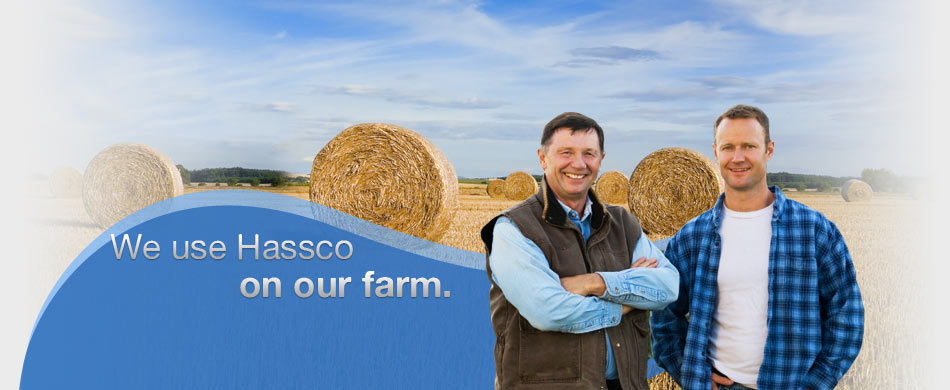 We use Hassco ... on our farm.